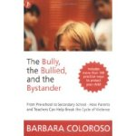 the bully the bullied and the bystander
